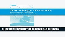 [PDF] Knowledge Networks: Innovation Through Communities of Practice Popular Collection