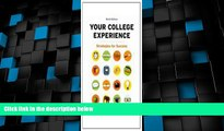Big Deals  Your College Experience- Strategies for Success, 9th Edition / Insider s Guide to Time
