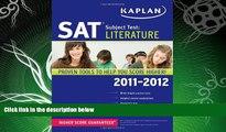 FULL ONLINE  Kaplan SAT Subject Test Literature 2011-2012 (Kaplan SAT Subject Tests: Literature)