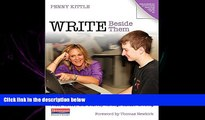 complete  Write Beside Them: Risk, Voice, and Clarity in High School Writing