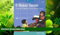 complete  It Makes Sense!: Using Ten-frames to Build Number Sense, Grades K-2