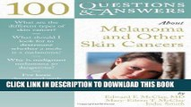 [PDF] 100 Questions     Answers About Melanoma And Other Skin Cancers Full Online