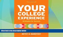 Big Deals  Your College Experience: Strategies for Success  Free Full Read Best Seller