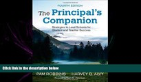 complete  The Principal s Companion: Strategies to Lead Schools for Student and Teacher Success