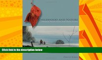 Big Deals  Childhood and Nature: Design Principles for Educators  Free Full Read Most Wanted