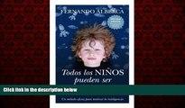 EBOOK ONLINE  Todos los niños pueden ser Einstein (Ensayos educativos) (Spanish Edition) READ