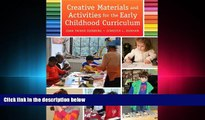 different   Creative Materials and Activities for the Early Childhood Curriculum