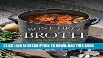 [PDF] Bone Deep Broth: Healing Recipes with Bone Broth Full Online