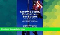 Big Deals  Know Better, Do Better, Be Better  The Pocket Mentor for Service Members Past, Present