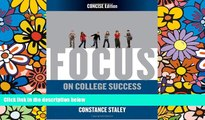 Big Deals  FOCUS on College Success, Concise Edition  Best Seller Books Best Seller