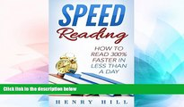 Big Deals  Speed Reading: Discover the Easiest Way to Learn How to Read 300% Faster in Less Than a