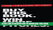 New Book The Levitan Pitch. Buy This Book. Win More Pitches.