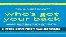 New Book Who s Got Your Back: The Breakthrough Program to Build Deep, Trusting Relationships That