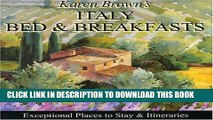 [PDF] Karen Brown s Italy Bed   Breakfasts 2010: Exceptional Places to Stay   Itineraries (Karen