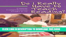 Collection Book Do I Really Have to Teach Reading?: Content Comprehension, Grades 6-12