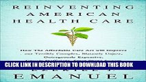 New Book Reinventing American Health Care: How the Affordable Care Act will Improve our Terribly
