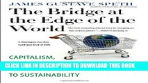 New Book The Bridge at the Edge of the World: Capitalism, the Environment, and Crossing from