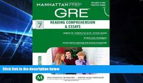 Big Deals  GRE Reading Comprehension   Essays (Manhattan Prep GRE Strategy Guides)  Best Seller
