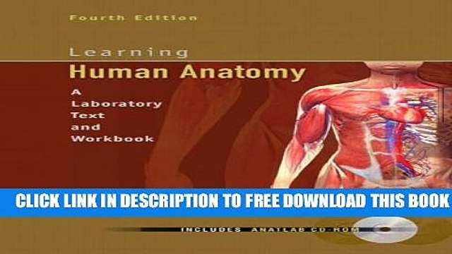 Collection Book Learning Human Anatomy (4th Edition) (A Laboratory Text and  Workbook)