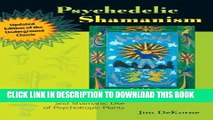 Collection Book Psychedelic Shamanism, Updated Edition: The Cultivation, Preparation, and Shamanic