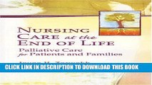 New Book Nursing Care at the End of Life: Palliative Care for Patients and Families