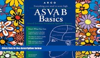 Big Deals  Asvab Basics: Everything You Need to Know to Score High (3rd ed)  Best Seller Books