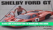 [PDF] Shelby GT40: Shelby American Original Archives 1964-1967 Including GT40, Mk. II, Mk. IV, and