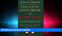 FAVORIT BOOK The Little Green Book of Golf Law: The Real Rules of the Game of Golf (ABA Little