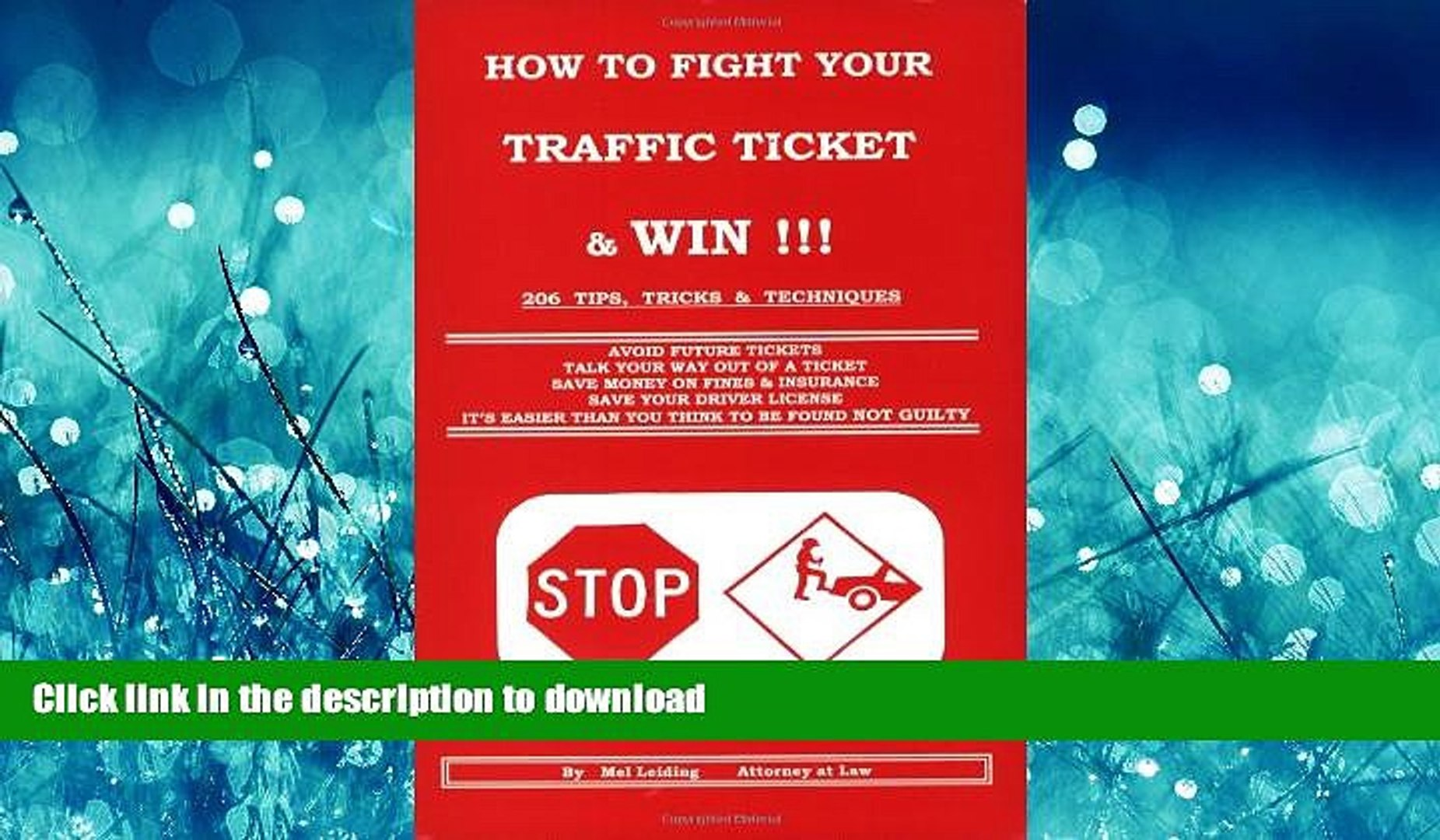 FAVORIT BOOK How to Fight Your Traffic Ticket and Win!: 206 Tips Tricks and Techniques READ EBOOK