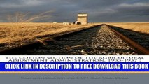 [PDF] The cotton section of the Agricultural Adjustment Administration, 1933-1937: koral history