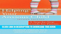 [PDF] Helping Your Anxious Child: A Step-by-Step Guide for Parents Popular Colection