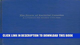 New Book Power of Bacterial Genetics: A Literature-Based Course