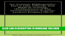 Collection Book An Aramaic Bibliography: Part I: Old, Official, and Biblical Aramaic (Publications