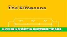 [PDF] Watching with The Simpsons: Television, Parody, and Intertextuality (Comedia) Popular Online