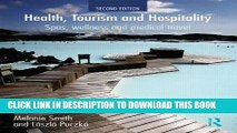 [PDF] Health, Tourism and Hospitality: Spas, Wellness and Medical Travel Popular Collection