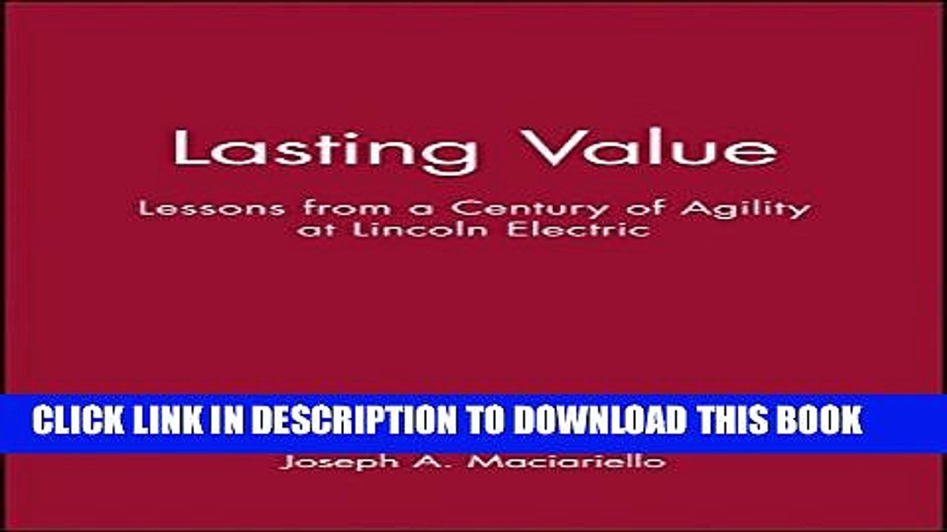[PDF] Lasting Value: Lessons from a Century of Agility at Lincoln Electric  Popular Online