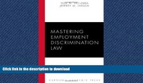 FAVORIT BOOK Mastering Employment Discrimination Law (Carolina Academic Press Mastering Series)