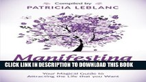 [PDF] Manifesting a New Life: Your Magical Guide to Attracting the LIfe that you want (Volume 2)
