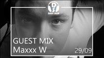 Maxxx W Dj Set Deep Sesje Guest Mix