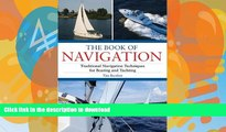 FAVORITE BOOK  The Book of Navigation: Traditional Navigation Techniques for Boating and
