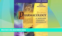 Big Deals  Study Guide for Pharmacology: A Nursing Process Approach, 5e  Best Seller Books Most