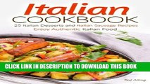 [PDF] Italian Cookbook - 25 Italian Desserts and Italian Sausage Recipes: Enjoy Authentic Italian