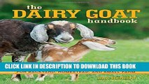 [PDF] The Dairy Goat Handbook: For Backyard, Homestead, and Small Farm Full Colection