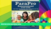 Big Deals  Parapro Assessment Study Guide: Test Prep and Practice Test Questions for the