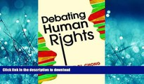 READ ONLINE Debating Human Rights READ NOW PDF ONLINE