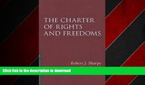 READ ONLINE The Charter of Rights and Freedoms (Essentials of Canadian Law) READ NOW PDF ONLINE