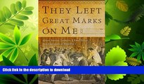 FAVORIT BOOK They Left Great Marks on Me: African American Testimonies of Racial Violence from