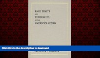 FAVORIT BOOK Race Traits and Tendencies of the American Negro (American Economic Association) FREE