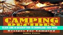 [PDF] Camping Recipes:  150 Outdoor Cooking Recipes For Camping (Grilling, Camping and Cooking,
