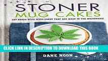 [PDF] Stoner Mug Cakes: Get baked with weed cakes that are made in the microwave! Popular Colection
